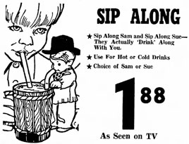 Sip-Along Sam Ad