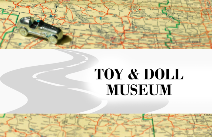 Toy and Doll Museum | Toy Tales